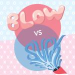 Blow vs Suck