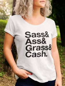 Sass & Ass & Grass & Cash - Betch Tease