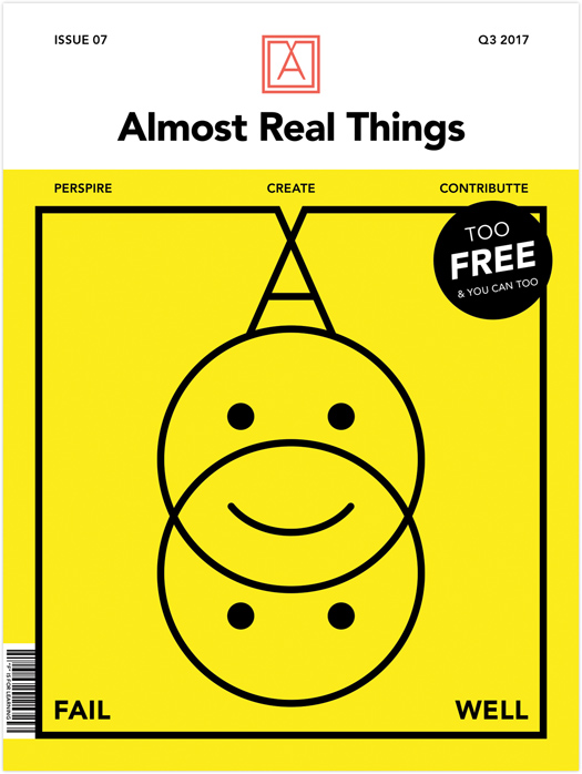 "Almost Real Things Issue 07 ""Fail Well"" Cover"