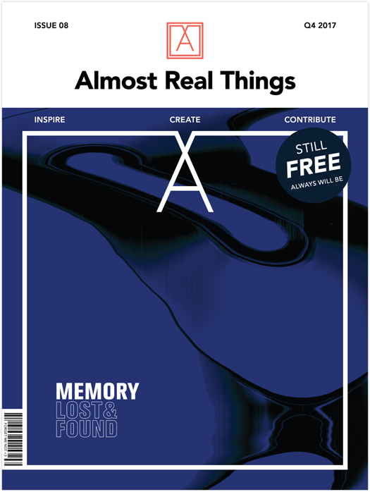 Almost Real Things Issue 08