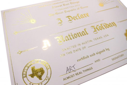 "Almost Real Things ""I Declare A National Holiday"" Certificate Detail"