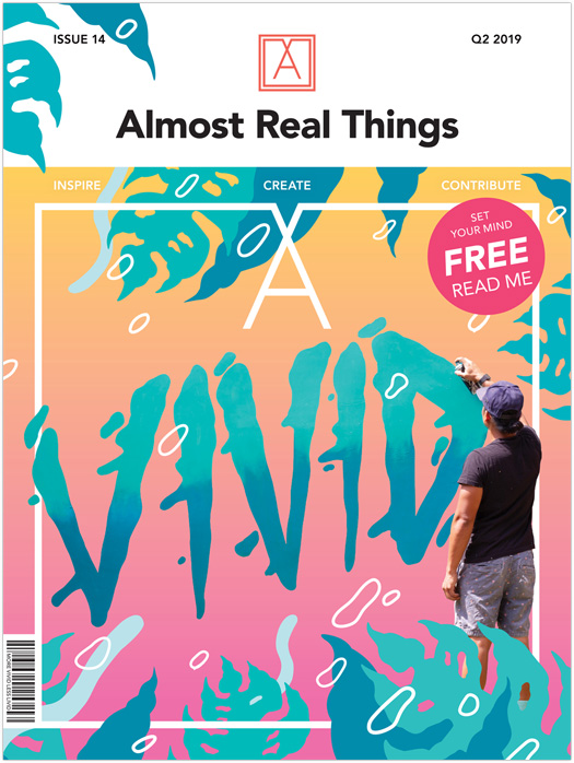 Almost Real Things Issue 14