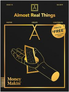 "Almost Real Things Issue 15 ""Money Makin'"" Cover"
