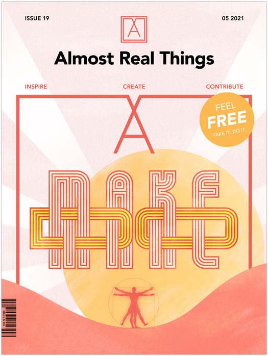 Almost Real Things Issue 19
